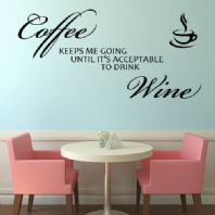 Coffee / Tea Keeps Me Going ~ Wall sticker / decals